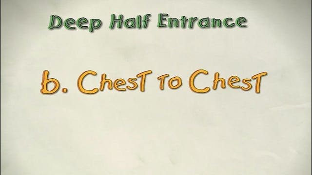 Vol 2 b. Chest to Chest