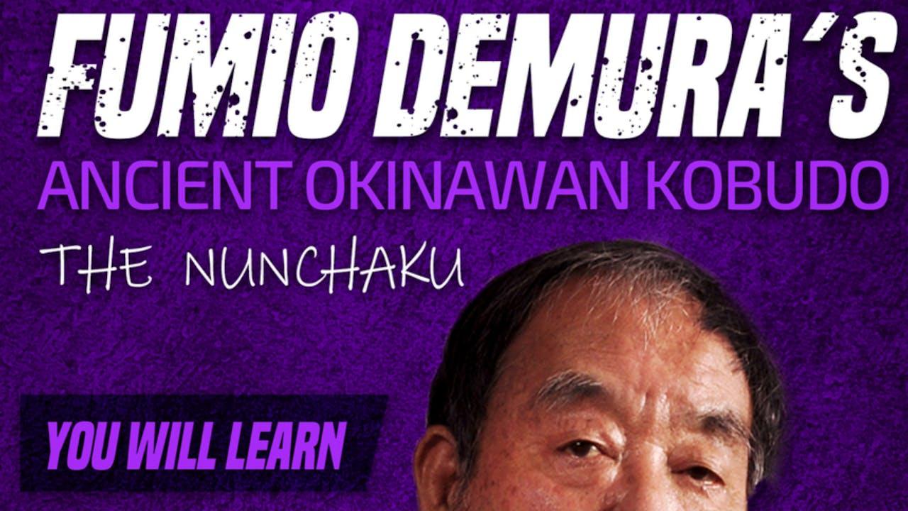 Okinawan Kobudo: Nunchaku by Fumio Demura