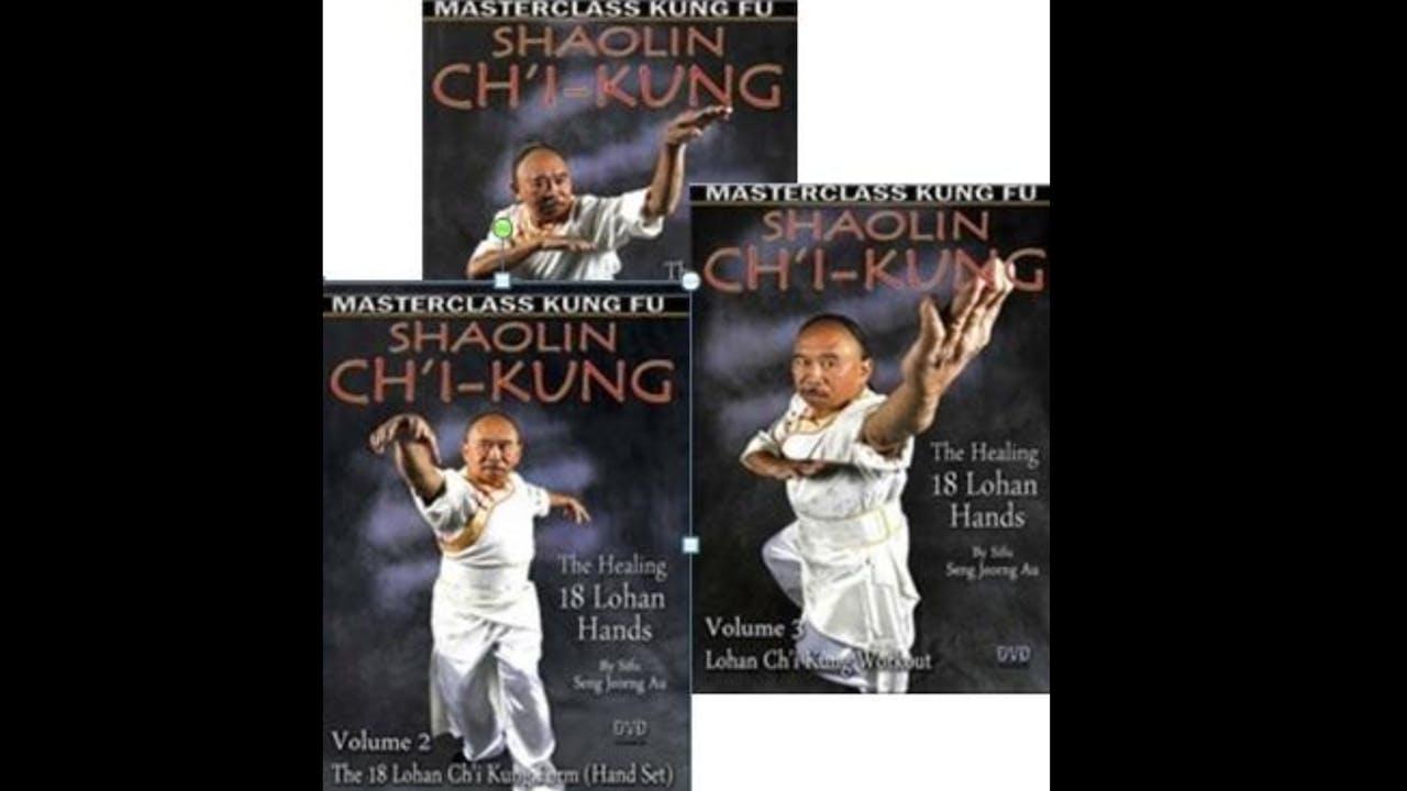 Chi Kung Healing 18 Lohan Hands by Seng Jeorng Au