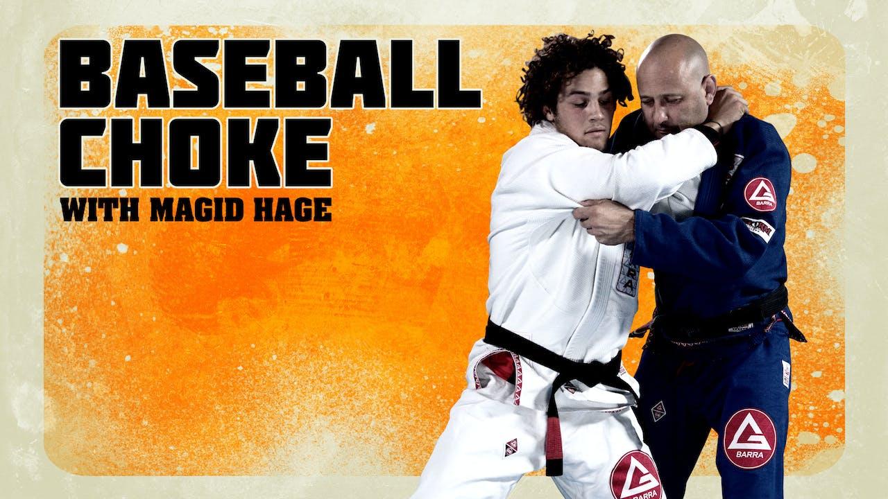 ベースボールチョーク BY マジッド・ヘイジ ブラジリアン柔術 教範