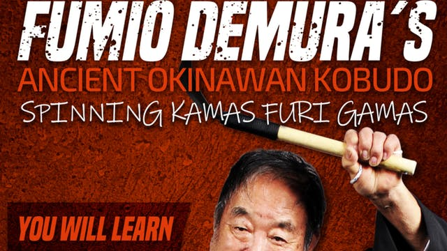 Okinawan Kobudo: Furi Gama by Fumio Demura