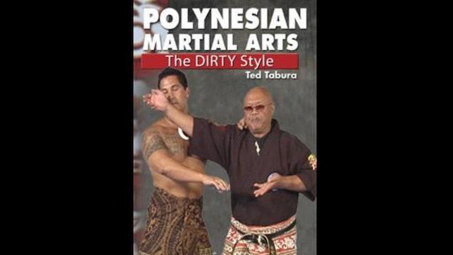 Polynesian Martial Arts Dirty Style by Ted Tabura
