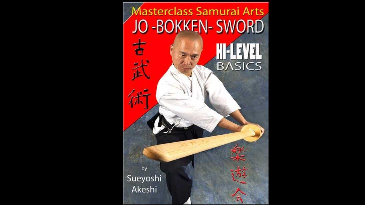 Jo Bokken Sword Hi-Level Basics by Sueyoshi Akeshi