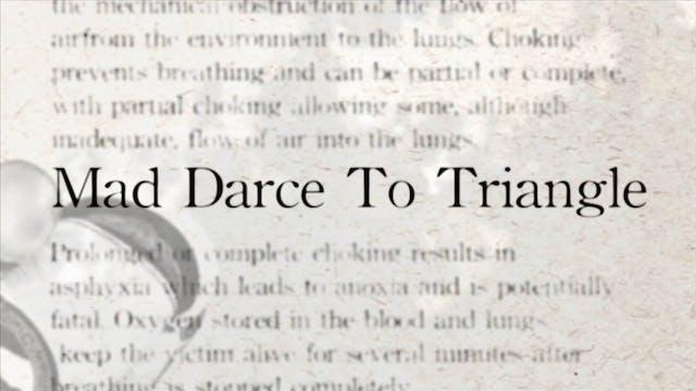 24 Mad Darce to Triangle Japanese