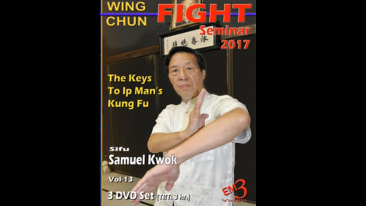 Wing Chun Fight Seminar 2017 with Samuel Kwok