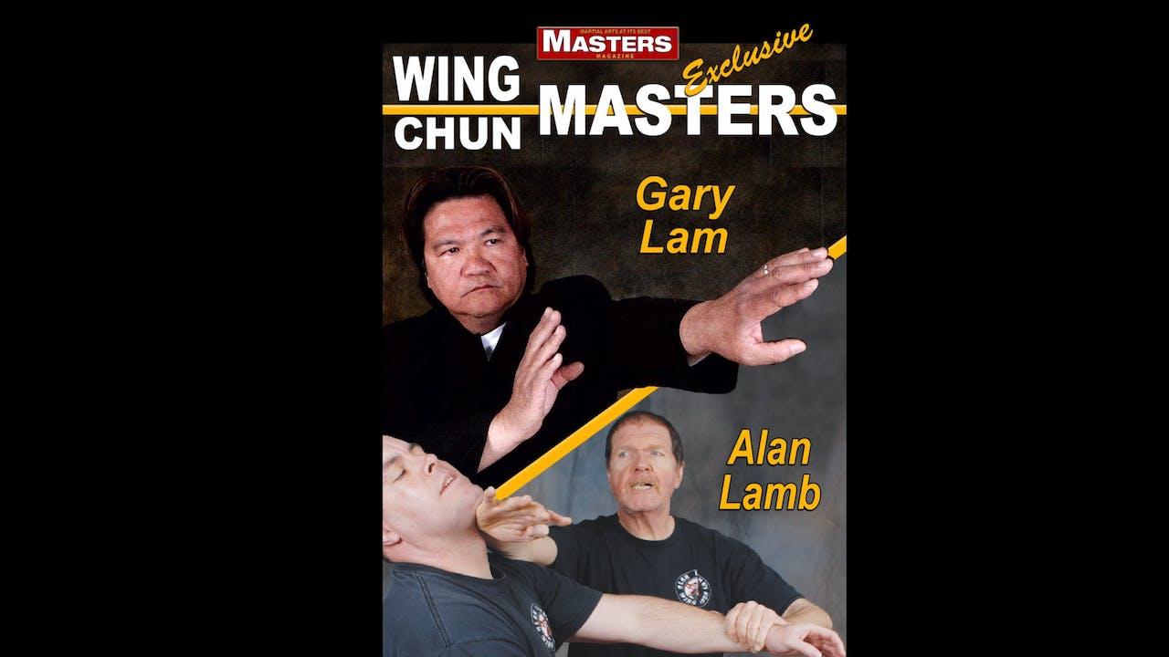 Wing Chun Masters 2: Gary Lam & Alan Lamb