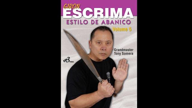 Giron Eskrima Vol 5 Estilo de Abanico Tony Somera