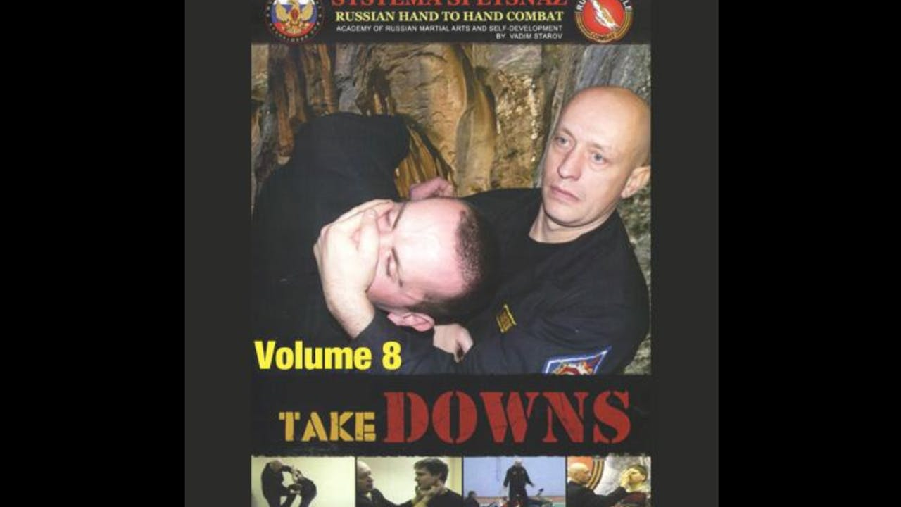 Systema Spetsnaz 8 Takedowns by Vadim Starov
