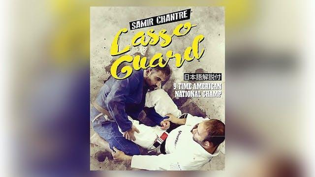 The Lasso Guard by Samir Chantre