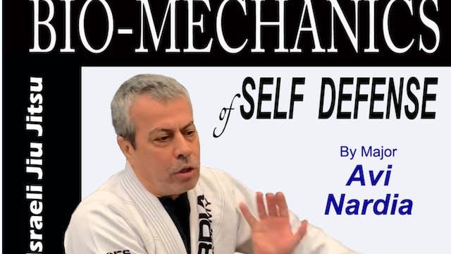 Bio-Mechanics of Self Defense by Avi Nardia