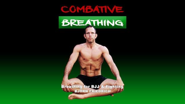 Bjorn Friedrich Combative Breathing Trailer