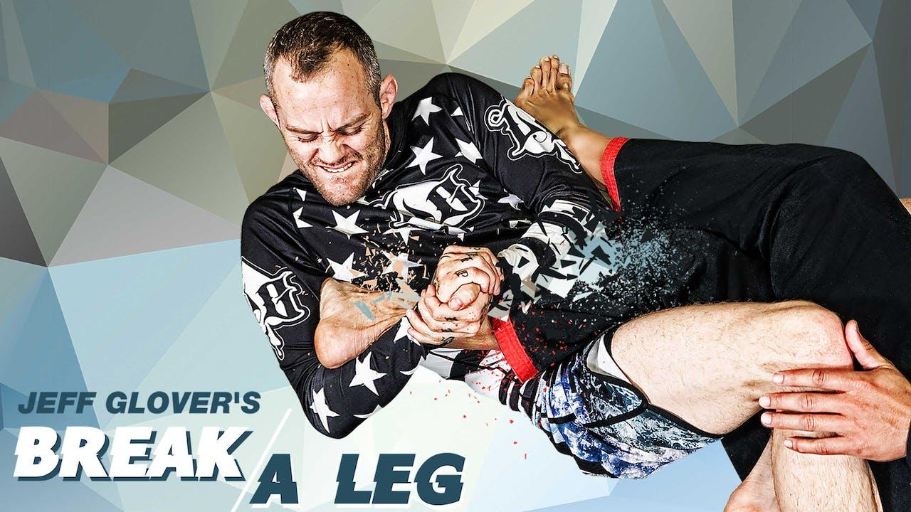 Break a Leg by Jeff Glover