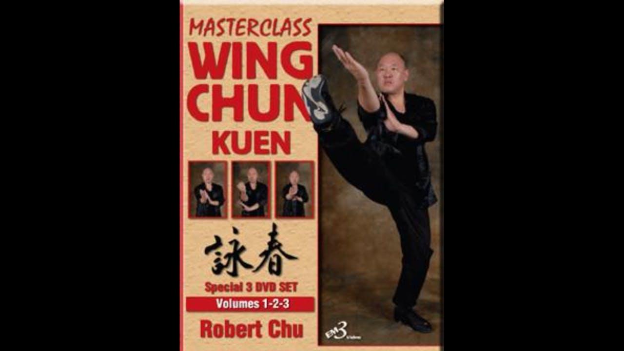 Wing Chun Kuen 3 Vol Series by Robert Chu