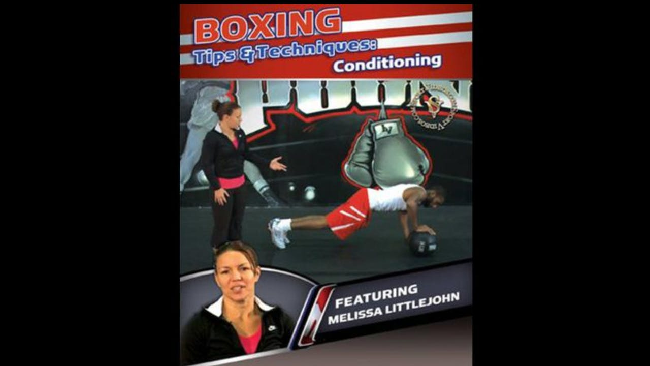 Boxing Tips & Techniques Conditioning