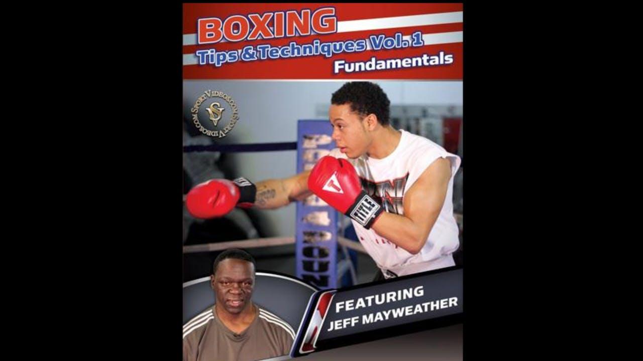 Boxing Tips and Techniques by Jeff Mayweather