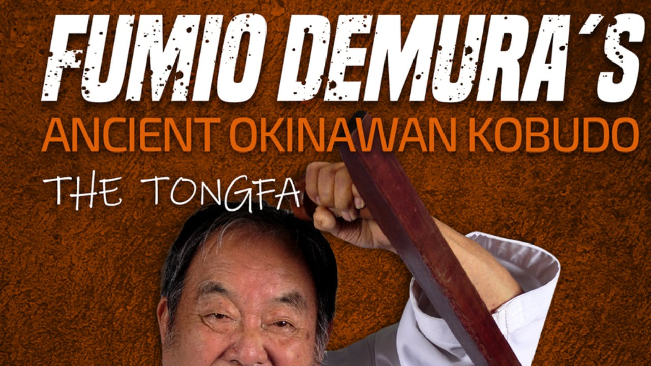 Okinawan Kobudo: Tonfa by Fumio Demura