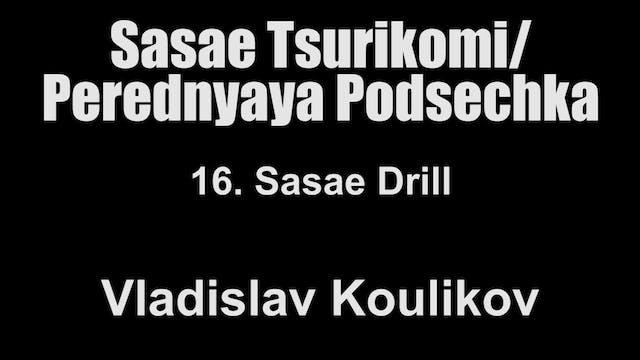 16. Sasae Drill - Vladislav Koulikov ...