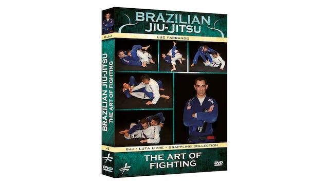 BJJ Vol 4 The Art of the Fight by Luc Farrando