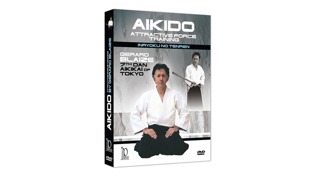 Aikido Attractive Force Training by Gerard Blaize