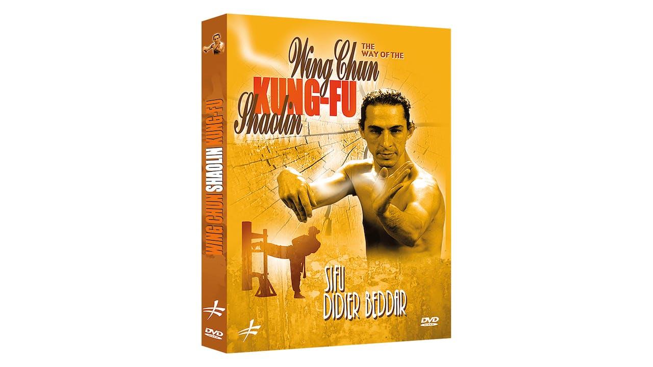 The Way of Shaolin Wing Chun Kung Fu Didier Beddar