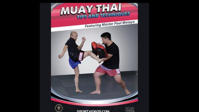 Muay Thai Tips and Techniques with Paul Metayo