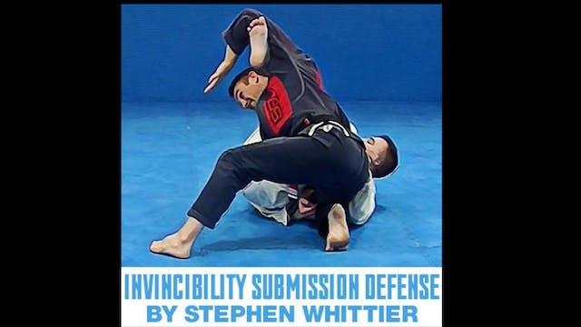 Invincibility Submission Defense Stephen Whittier