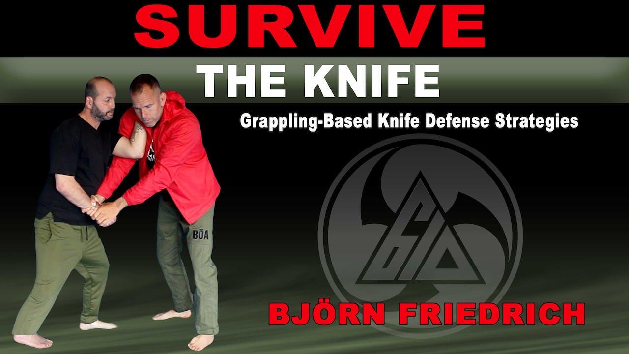Survive the Knife by Bjorn Friedrich