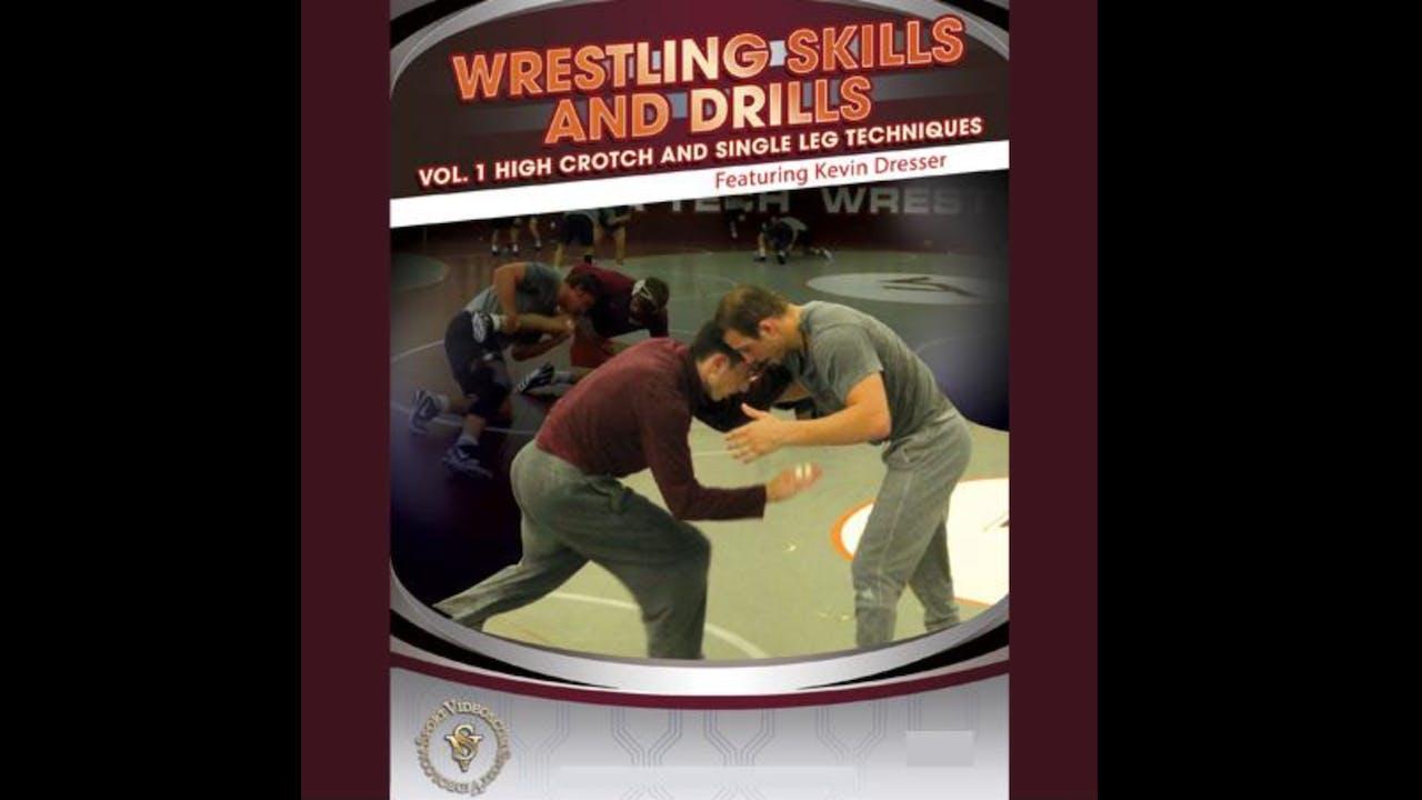 Wrestling Skills & Drills High Crotch & Single Leg