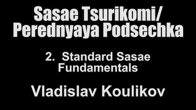 2. Standard Sasae Fundamentals - Vlad...