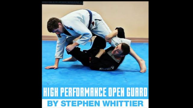 High Performance Open Guard by Stephen Whittier