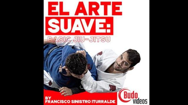エルアーテ・スアヴェ:ベーシック柔術 BY フランシスコ・シニストロ・イトゥラルデ