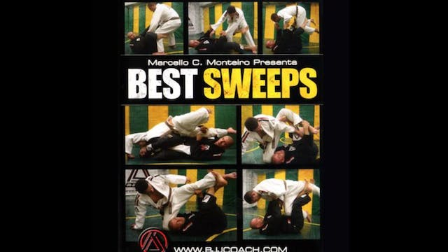 Best Sweeps with Marcello Monteiro