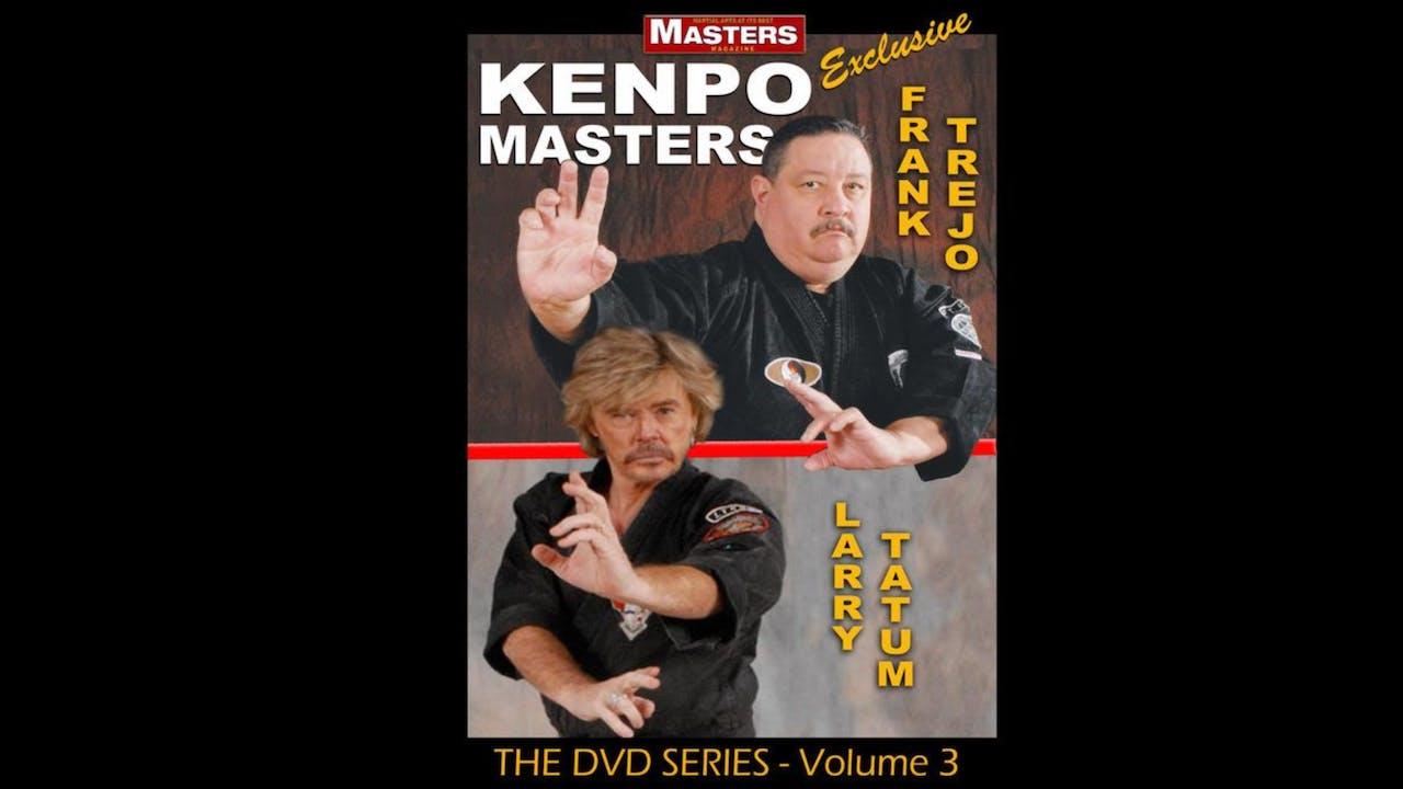 Kenpo Masters 3: Frank Trejo & Larry Tatum