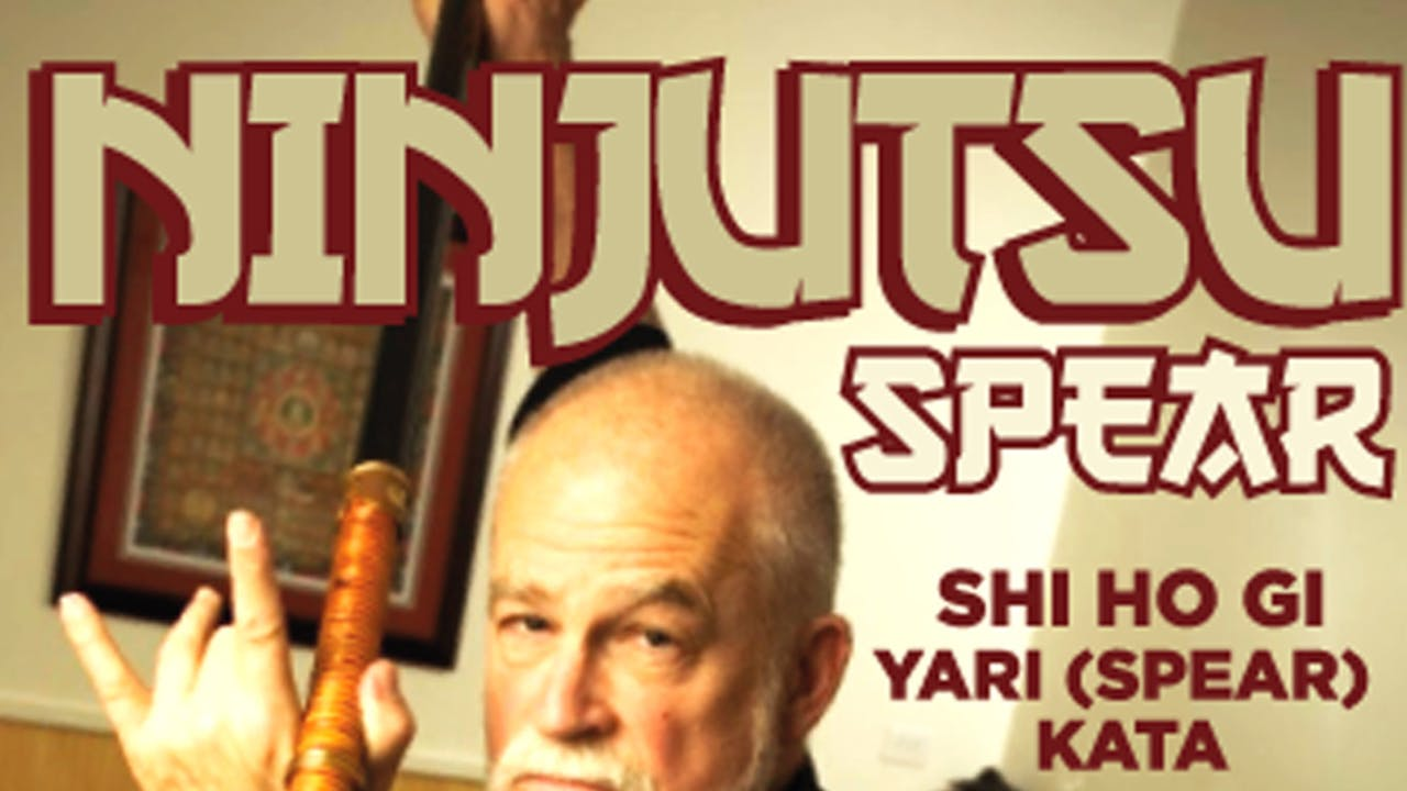 Ninjutsu Secrets 1: Yari (Spear) Stephen Hayes