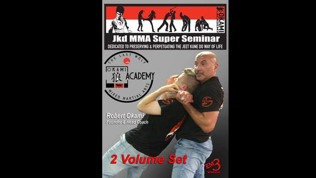 JKD MMA Super Seminar by Robert Okami