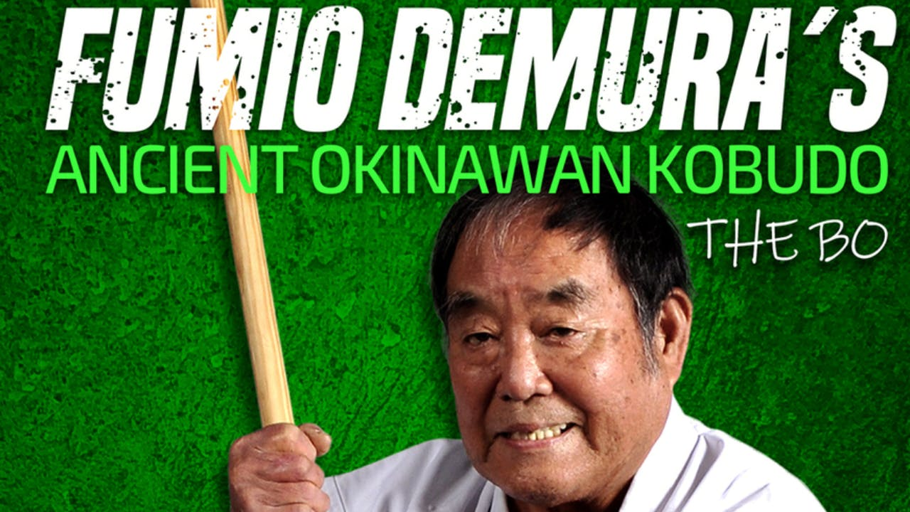 Okinawan Kobudo: Bo by Fumio Demura