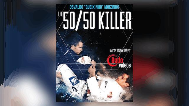 """50/50 Killer by Osvaldo """"Queixinho"""" Moizinho"""