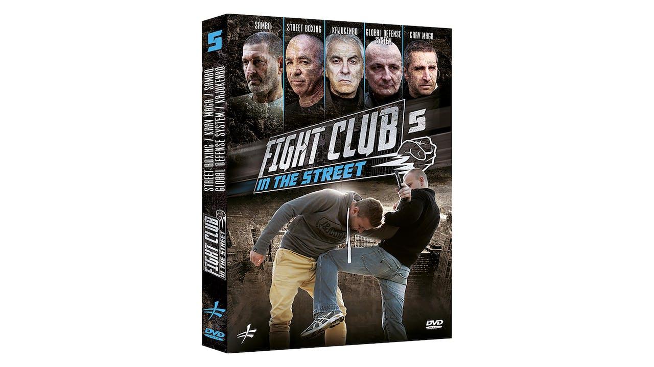 Fight Club In the Street Vol 5