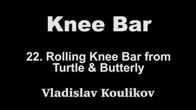 22.  Rolling Knee Bar - Vladislav Kou...