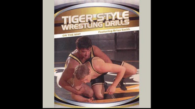 Tiger Style Wrestling Drills - On The Mat