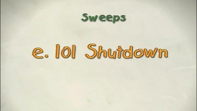 Vol 3 e. 101 Shut down
