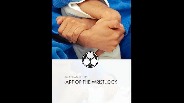 Art of the Wristlock: Aikido & BJJ by Roy Dean