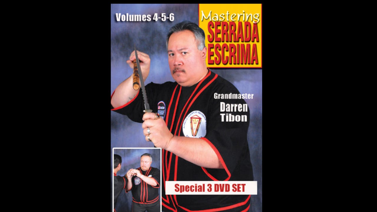 Mastering Serrada Escrima Vol 4-6 by Darren Tibon