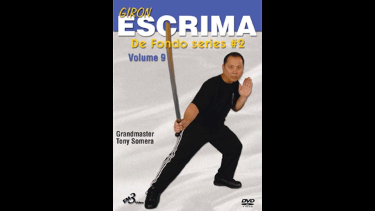Giron Eskrima 9 De Fondo Series 2 by Tony Somera