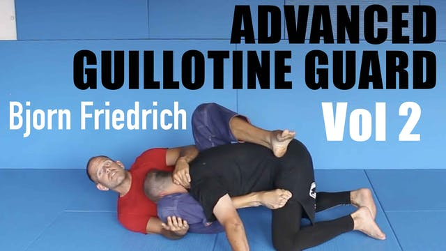 Advanced Guillotine Guard by Bjorin Friedrich Vol 2