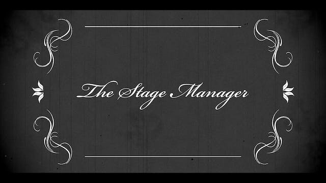 Act 12: Stage Manager