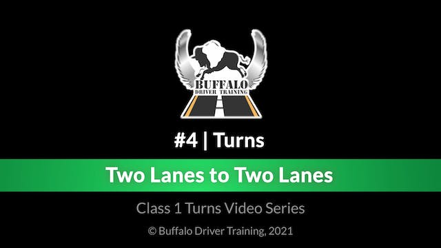 Turn 4 - Two Lanes to Two Lanes