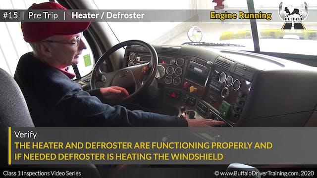 15. Pre Trip - Heater-Defroster