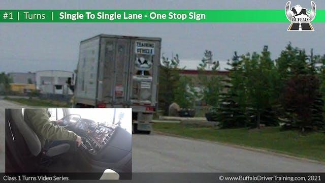 Turn 1 - Single To Single - One Stop ...