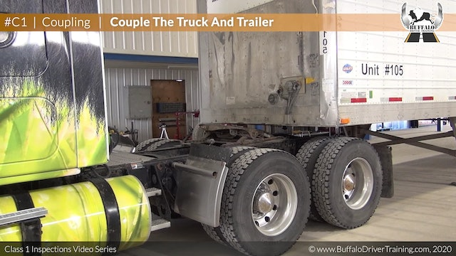 C1. Coupling - Couple The Truck And Trailer